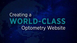 Creating A World-Class Optometry Website
