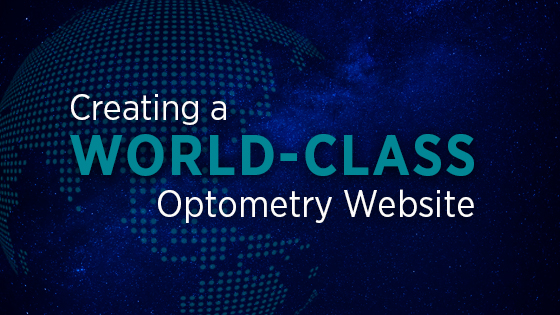 Creating A World-Class Optometry Website