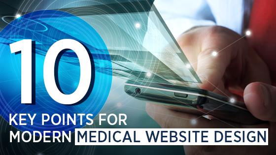 10 Key Points for Modern Medical Website Design